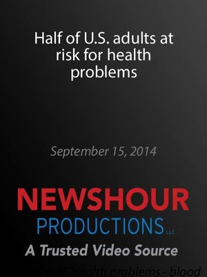 cover image of Half of U.S. adults at risk for health problems