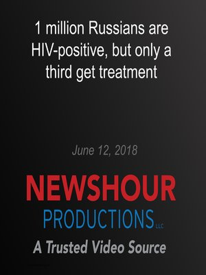 cover image of 1 million Russians are HIV-positive, but only a third get treatment