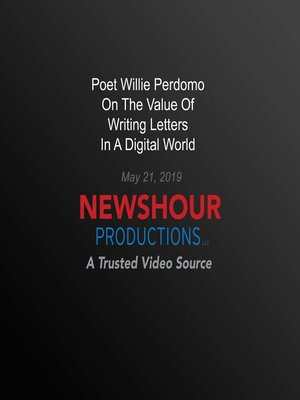 cover image of Poet Willie Perdomo On The Value Of Writing Letters In A Digital World