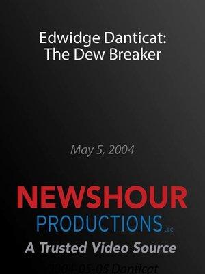 cover image of Edwidge Danticat: The Dew Breaker
