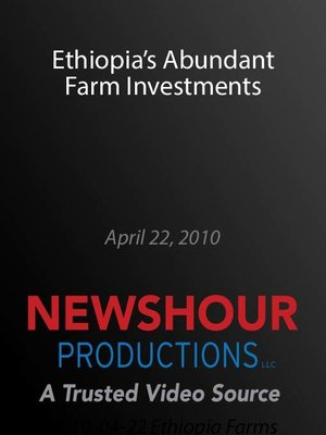 cover image of Ethiopia's Abundant Farm Investments