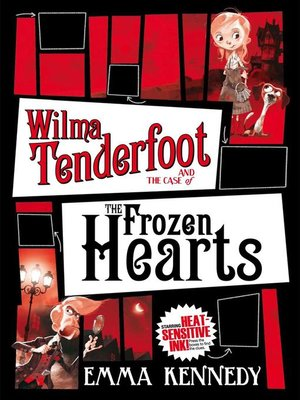 cover image of Wilma Tenderfoot and the Case of the Frozen Hearts