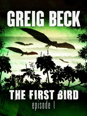 cover image of The First Bird, Episode 1