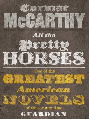 cover image of All the Pretty Horses, Picador 40th Anniversary Edition