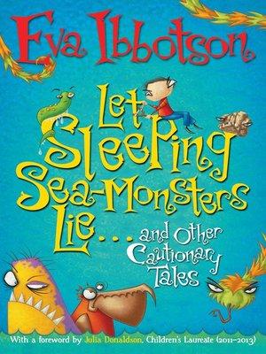 cover image of Let Sleeping Sea Monsters Lie