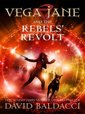cover image of Vega Jane and the Rebels' Revolt