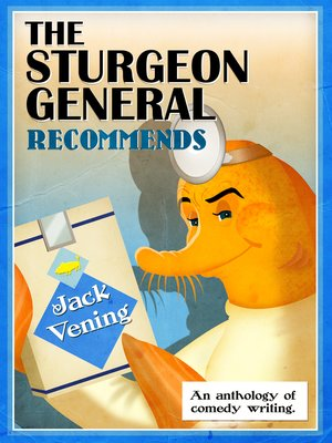cover image of The Sturgeon General Recommends Jack Vening