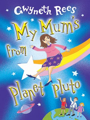 cover image of My Mum's from Planet Pluto