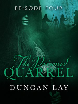 cover image of The Poisoned Quarrel, Episode 4