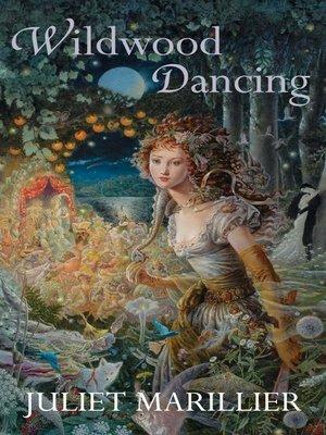 cover image of Wildwood Dancing