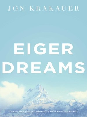 cover image of Eiger Dreams