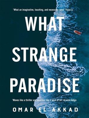 cover image of What Strange Paradise