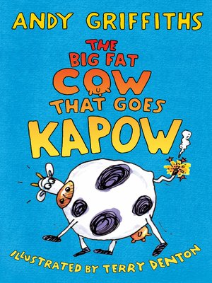 cover image of The Big Fat Cow that Goes Kapow