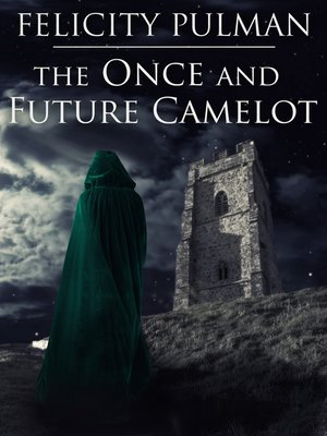 cover image of The Once and Future Camelot