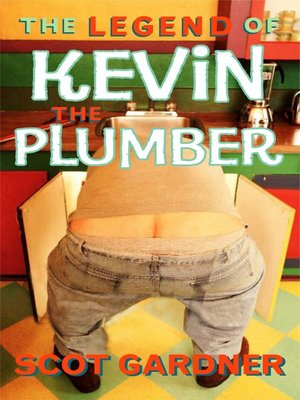 cover image of The Legend of Kevin the Plumber