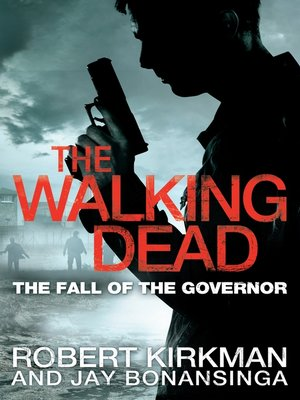 cover image of The Fall of the Governor, Part 1