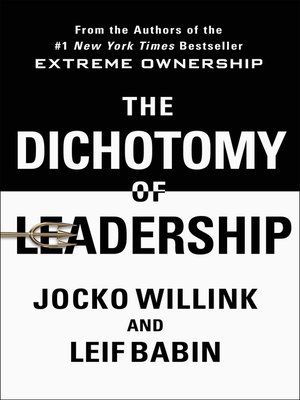 cover image of The Dichotomy of Leadership