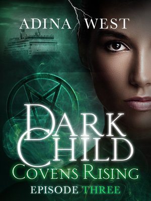 cover image of Dark Child (Covens Rising), Episode 3