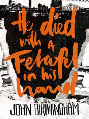 cover image of He Died with a Felafel in His Hand