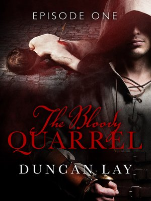cover image of The Bloody Quarrel, Episode 1
