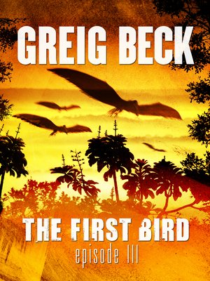cover image of The First Bird, Episode 3