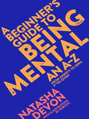 cover image of A Beginner's Guide to Being Mental