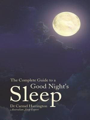 cover image of The Complete Guide to a Good Night's Sleep