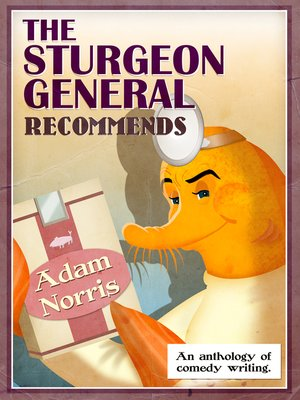 cover image of The Sturgeon General Recommends Adam Norris