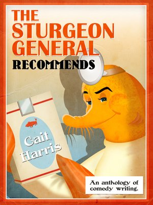 cover image of The Sturgeon General Recommends Cait Harris