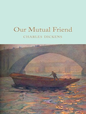 cover image of Our Mutual Friend