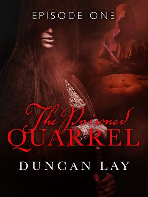 cover image of The Poisoned Quarrel, Episode 1