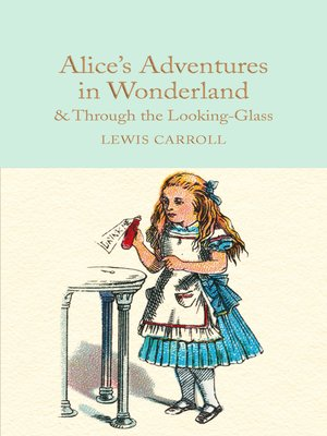 cover image of Alice's Adventures in Wonderland & Through the Looking-Glass
