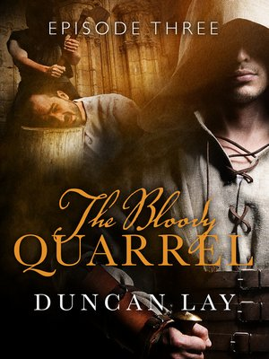 cover image of The Bloody Quarrel, Episode 3