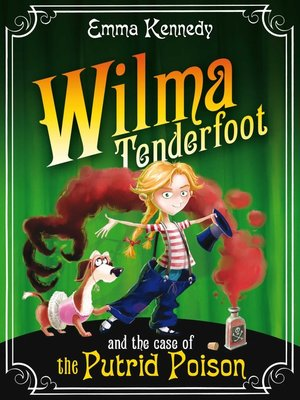 cover image of Wilma Tenderfoot and the Case of the Putrid Poison