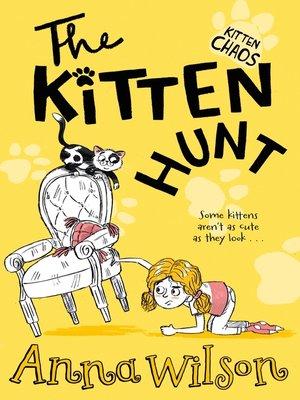 cover image of The Kitten Hunt