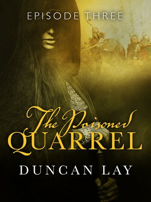 cover image of The Poisoned Quarrel, Episode 3