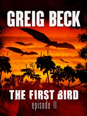 cover image of The First Bird, Episode 2
