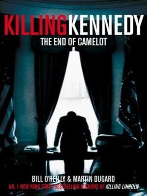 cover image of Killing Kennedy