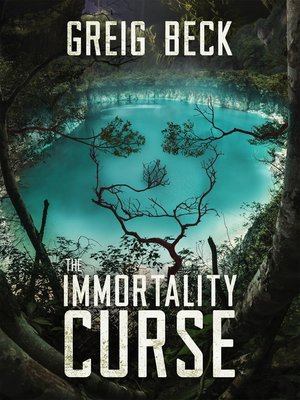 cover image of The Immortality Curse