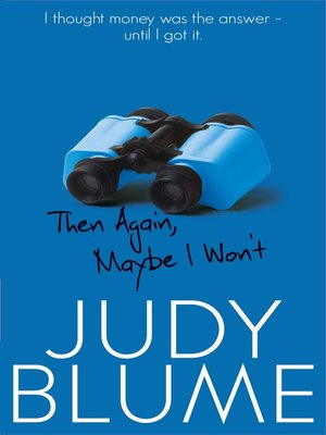 cover image of Then Again, Maybe I Won't