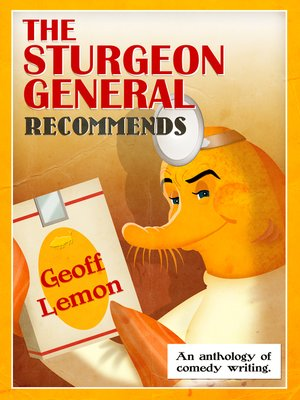 cover image of The Sturgeon General Recommends Geoff Lemon