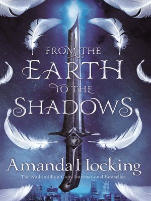 cover image of From the Earth to the Shadows