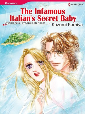 cover image of The Infamous Italian's Secret Baby