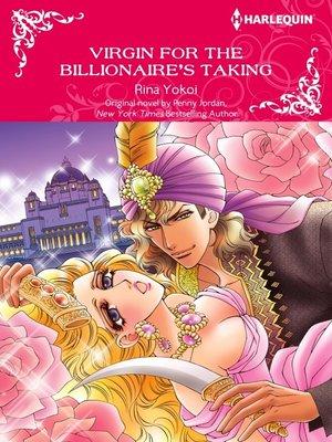 cover image of Virgin For the Billionaire's Taking