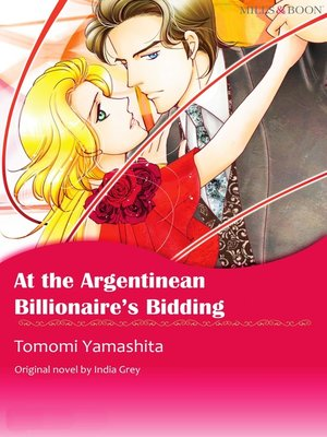 cover image of At the Argentinean Billionaire's Bidding
