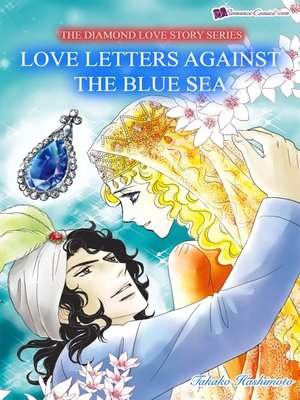 cover image of Love Letters Against The Blue Sea