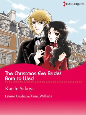 cover image of The Christmas Eve Bride/Born to Wed