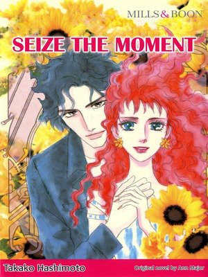 cover image of Seize the Moment (Mills & Boon)