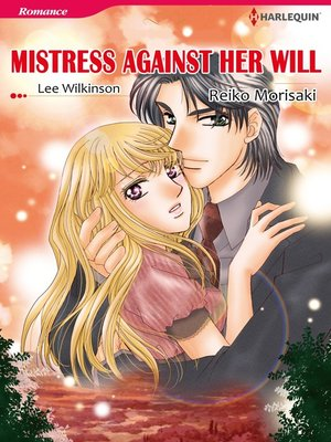cover image of Mistressagainst Her Will