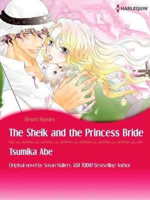 cover image of The Sheik & The Princess Bride